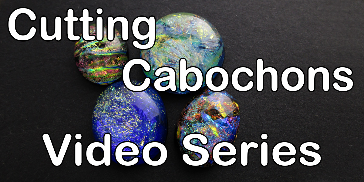 Cutting Cabochon Videos