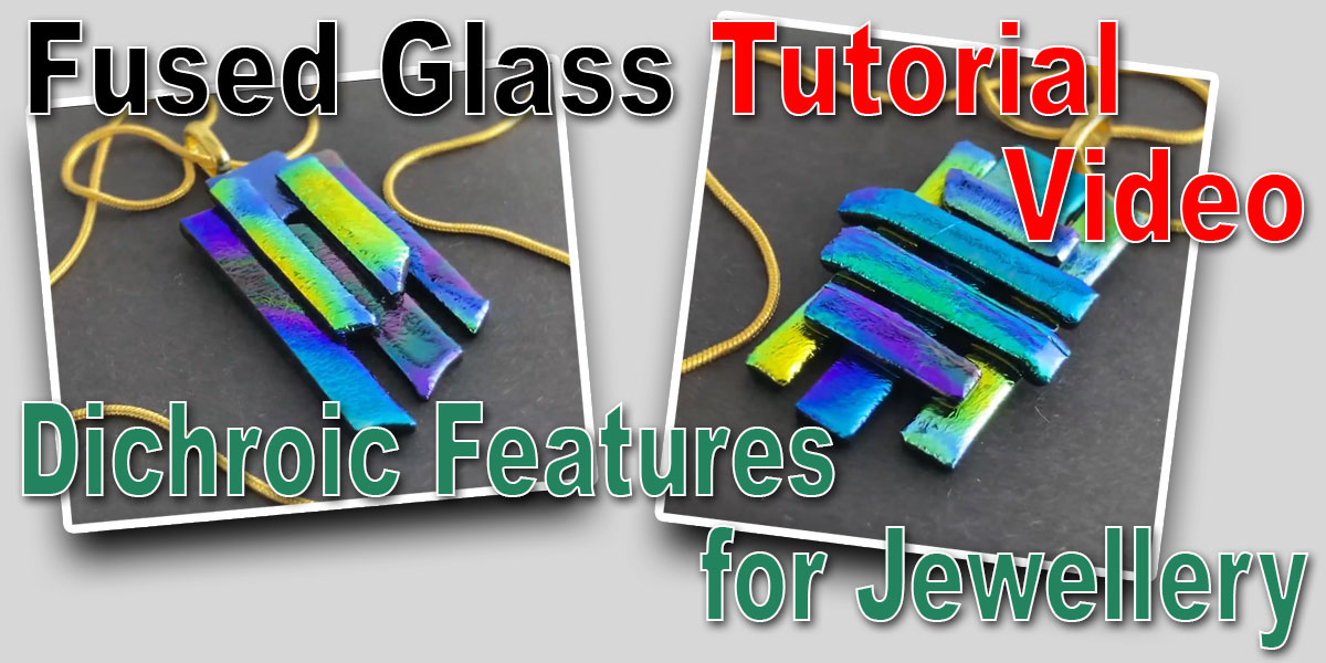 Dichroic Features Video Tutorial