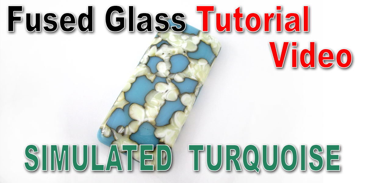 Fused Glass Tutorial